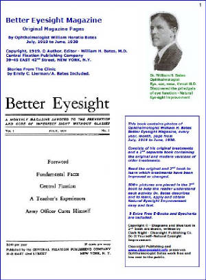Better Eyesight Magazine Illustrated with 500 Pictures by Ophthalmologist William H. Bates: Natural Vision Improvement