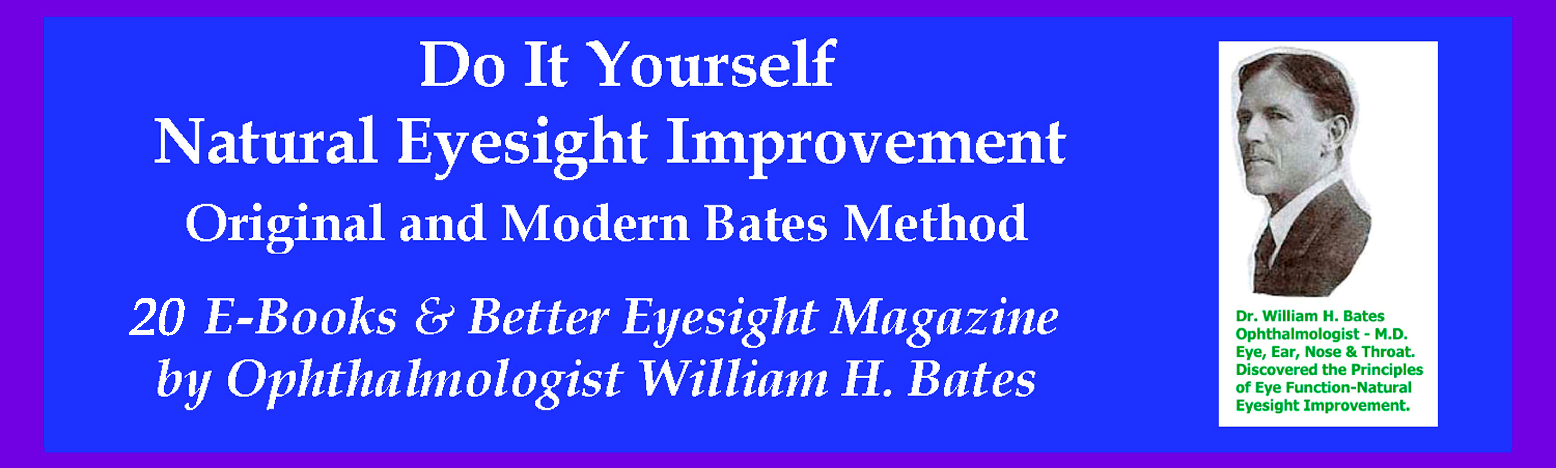 17 E-Books by Ophthalmologist William H. Bates and Clark Night, Clearsight Publishing Co.
