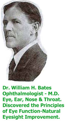 Ophthalmologist William H. Bates