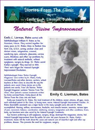 Stories From The Clinic By Emily C. A. Lierman, Bates: Natural Vision Improvement